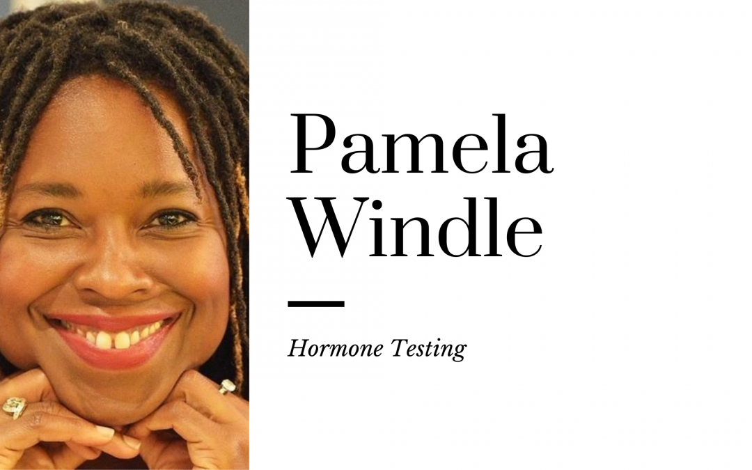 Hormone Testing with Pamela Windle